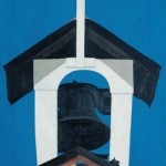 Georgia O'Keeffe, Church Steeple, oil, 30 x 16.