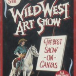 Ben Steele, Ben Steele's Wild West Art Show – The Best Show on Canvas
