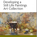Guide to Collecting Still Life Paintings